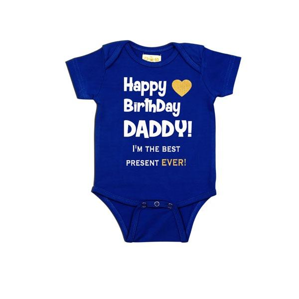 Happy Birthday Daddy Best Present Ever Romper Blue
