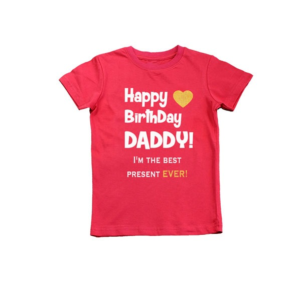 Happy Birthday Daddy Best Present Ever Boys T Shirt Red