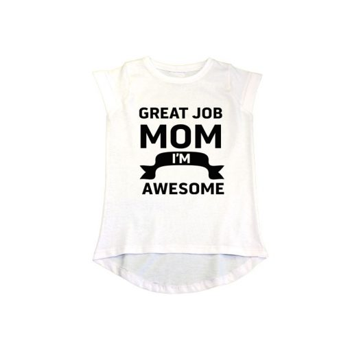 Great Job MOM Girl T-Shirt White