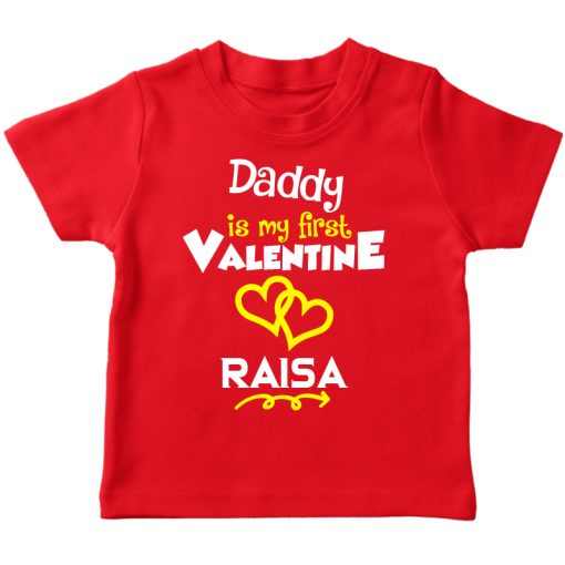 Daddy is my first valentine red t-shirt
