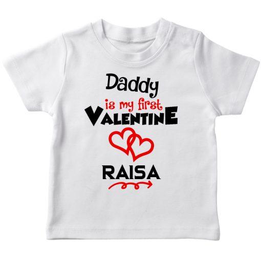Daddy is my first valentine white t-shirt