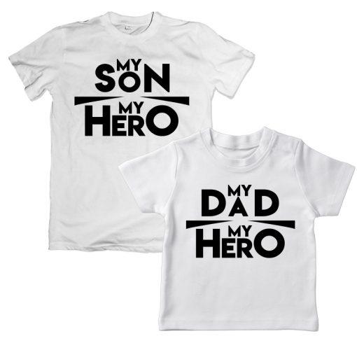 My Son my Hero My Dad my Hero white t-shirt