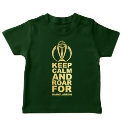 keep calm and roar for bangladesh green t-shirt cricket world cup