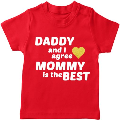 Daddy & I agree, mommy is the best T-Shirt Red