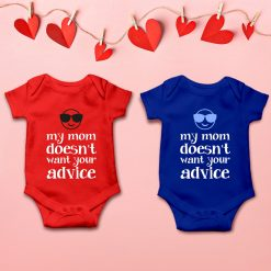 Don't Advice My Mom Unique Baby Romper