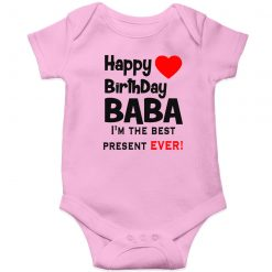 Happy-Birthday-daddy,-I'm-the-best-present-ever-Baby-Romper-Pink