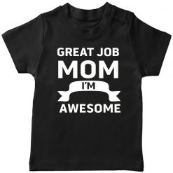 Great-Job-MOM-T-Shirt-Black