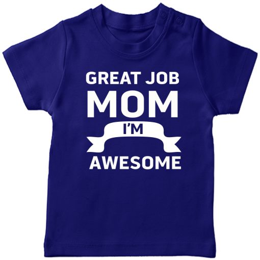 Great-Job-MOM-T-Shirt-Blue