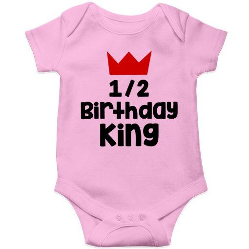 Half-Birthday-King-Baby-Romper-Pink