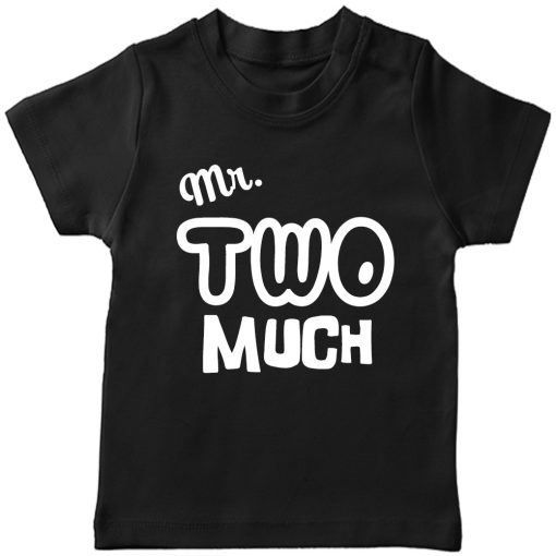 Mr.-Two-Much-2nd-Year-Birthday-Celebration-T-Shirt-Black