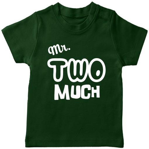 Mr.-Two-Much-2nd-Year-Birthday-Celebration-T-Shirt-Green