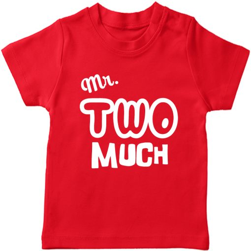 Mr.-Two-Much-2nd-Year-Birthday-Celebration-T-Shirt-Red