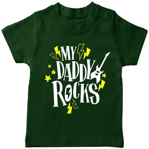 My-Daddy-Rocks-Tee-Green