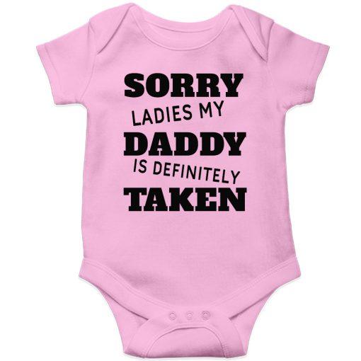 Sorry-ladies-my-daddy-is-taken-Baby-Romper-Pink