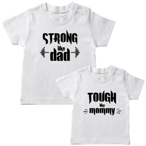 Strong-&-Tough-Like-Mom-Dad-T-Shirt-White