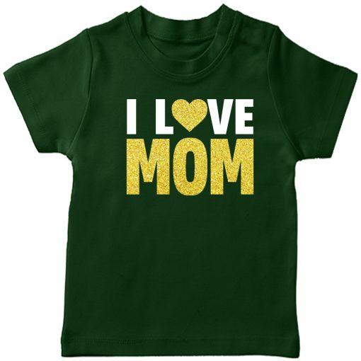 I-Love-Mom-T-Shirt-Green