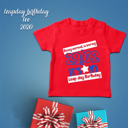 Being-Normal-Is-Boring-Leap-Year-T-Shirt-Content