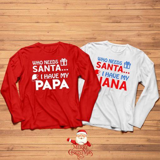 Who-Needs-Santa-I-Have-PAPA-Chirstmas-Kids-Tee-Content