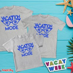Vacation Mode New Special Design Family Combo T Shirt