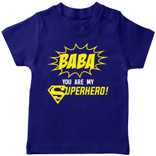 baba you are my super hero blue tshirt