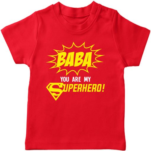 baba you are my super hero red tshirt