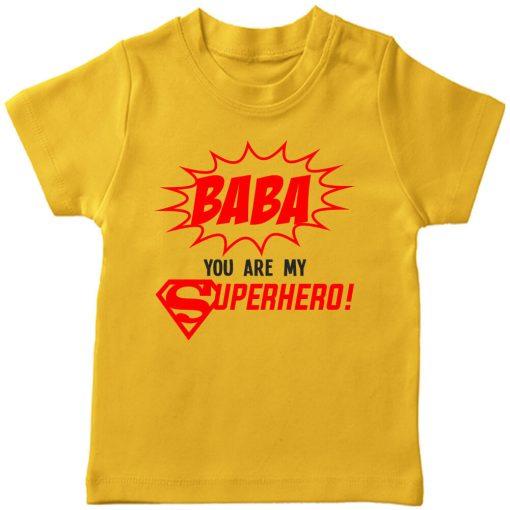 baba you are my super hero yellow tshirt