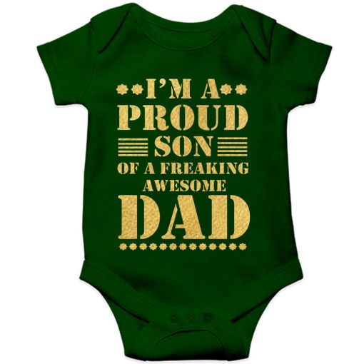 proud son of a freaking awesome dad green romper